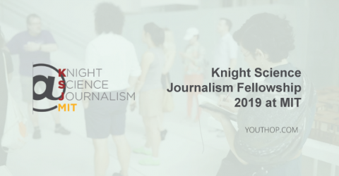 2019 Knight Science Journalism Fellowship at MIT