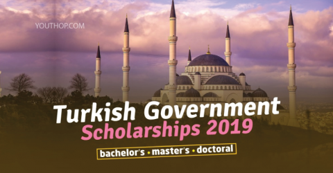 Turkish Government Scholarships 2019 are Now Open