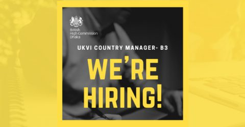 Vacancy: UK Visas & Immigration Country Manager in Bangladesh