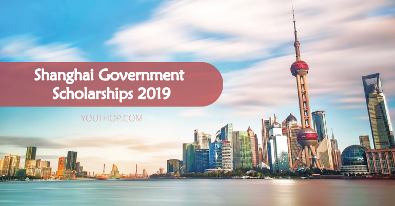 Shanghai Government Scholarship 2019 in China