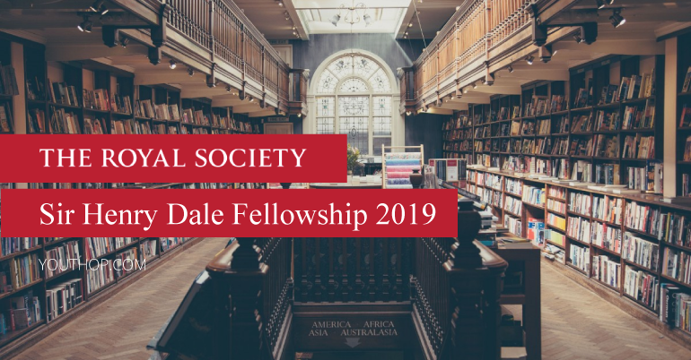 The Royal Society Sir Henry Dale Fellowship 2019 in UK