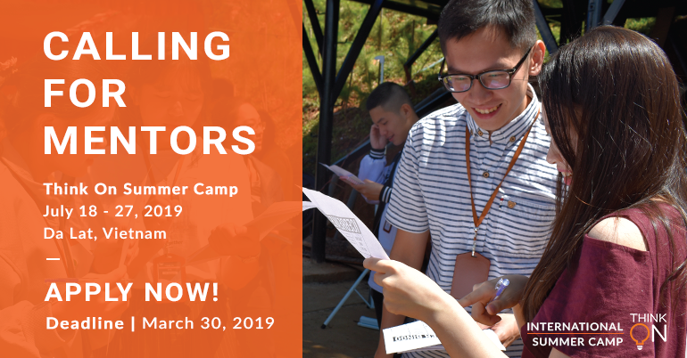 Calling for Mentors: Think On Summer Camp 2019 in Vietnam