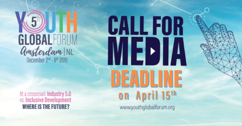 Youth Global Forum Amsterdam 2019: Call for Journalists and Media Enthusiasts