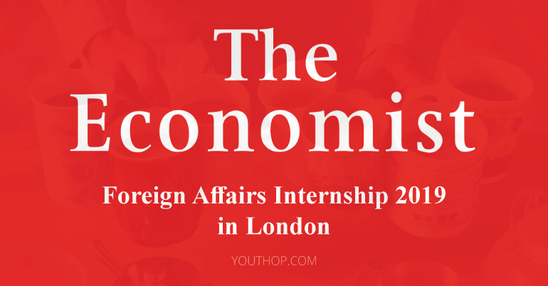 Foreign Affairs Internship 2019 at The Economist in London