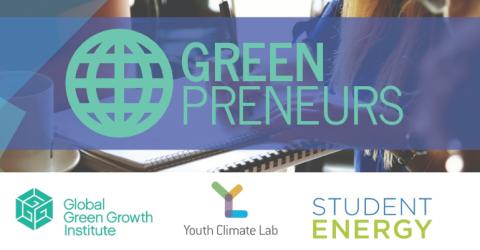 Greenpreneurs 2019: Entrepreneurship Accelerator and Competition