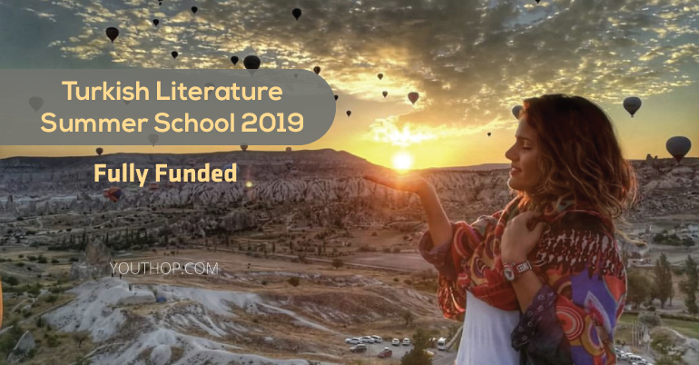 Turkish Literature Summer School 2019 (Fully Funded)