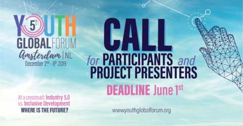 Youth Global Forum in Netherlands 2019: Call for Participants and Project Presenters