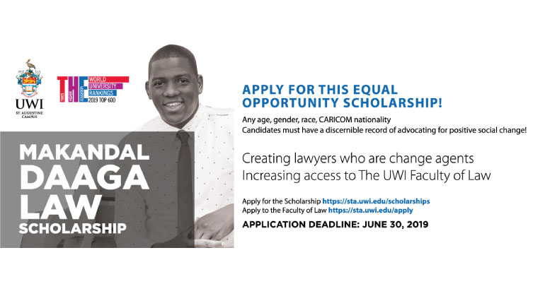 2019 Makandal Daaga Scholarship for Law Students at UWI St Augustine in Trinidad and Tobago