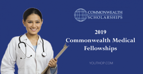 Commonwealth Medical Fellowships 2019 in UK