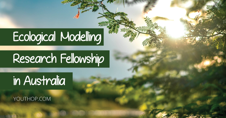 Ecological Modelling Research Fellowship 2019 in Australia