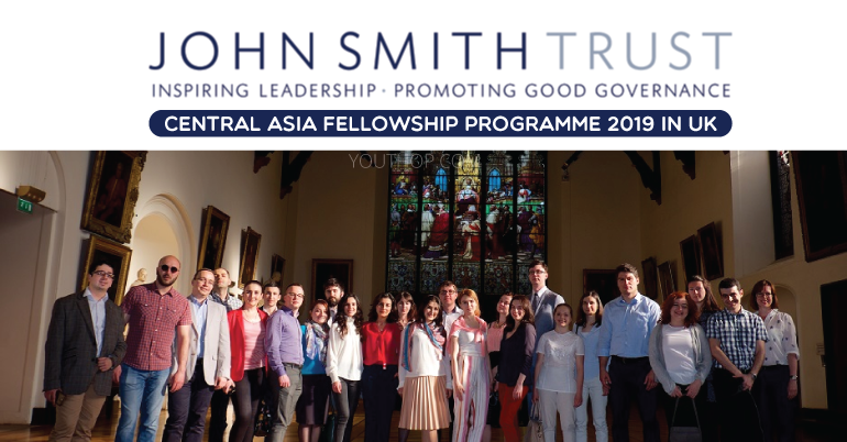John Smith Trust Central Asia Fellowship Programme 2019 in UK