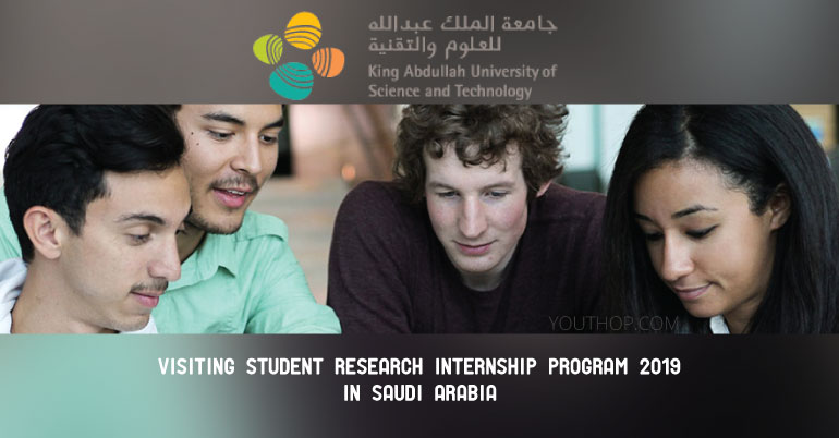 KAUST Visiting Student Research Internship Program 2019 in Saudi Arabia