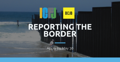 Reporting the Border: An Investigative Reporting Project for American Journalists 2019