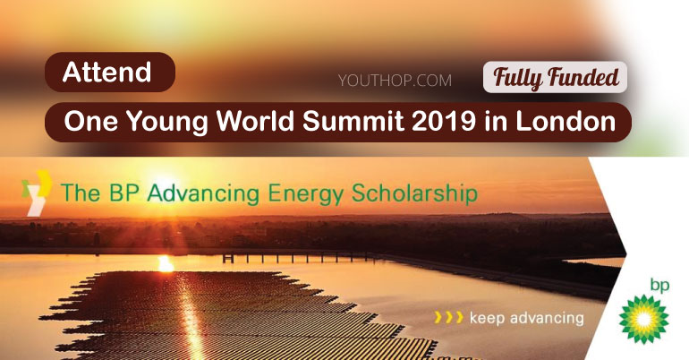 The BP Advancing Energy Scholarship to Attend The One Young World 2019 in London