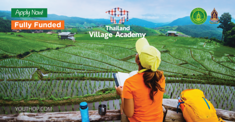 Fully Funded Thailand Village Academy 2019 (Win a Total Cash Award of $10,000)