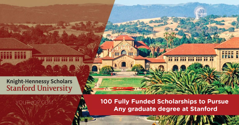 Knight-Hennessy Scholars Program 2020 at Stanford University