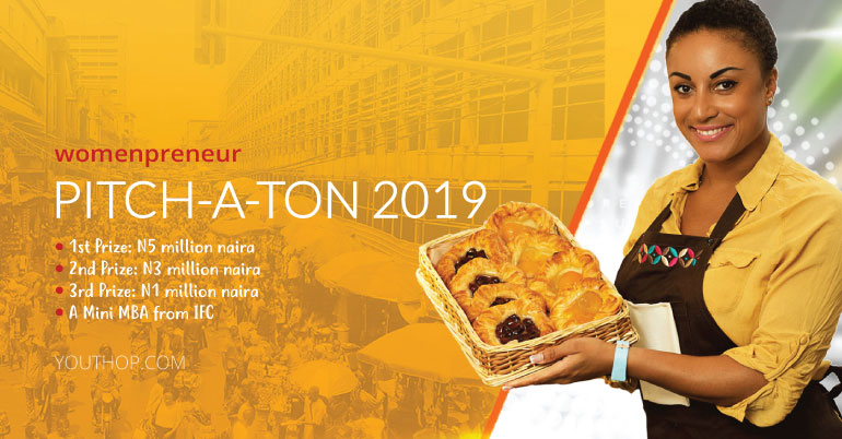 2019 Womenpreneur Pitch-A-Ton Programme (Win ₦5million & A Mini MBA from IFC)