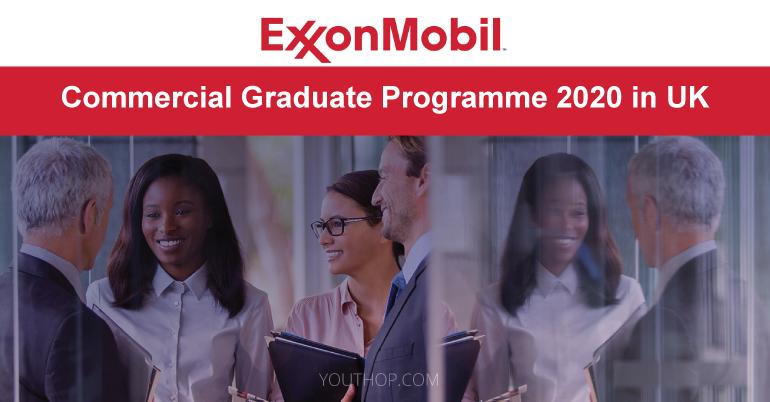 ExxonMobil Commercial Graduate Programme 2020 in UK