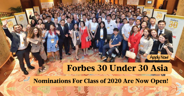 Forbes 30 Under 30 Asia List: Nominations For Class Of 2020 Are Now Open