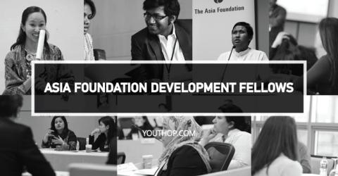 The Asia Foundation Development Fellows Program 2019