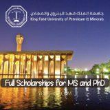 Full Scholarships for MS and PhD in Saudi Arabia (Spring 2020)