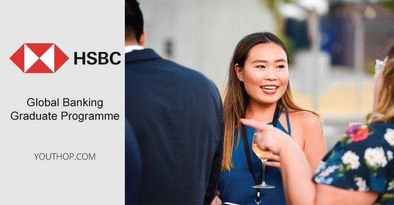 HSBC Global Banking Graduate Programme 2019