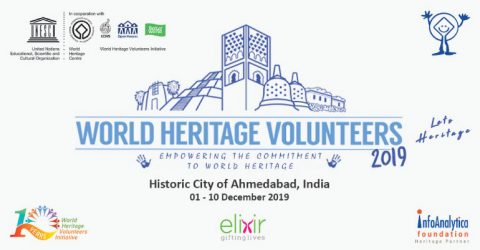 UNESCO WHV 2019 – Let's Heritage at Historic City of Ahmedabad, India
