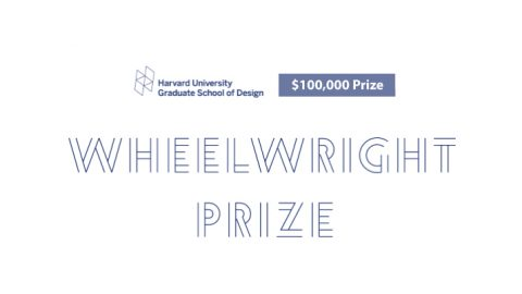 Harvard Graduate School of Design's 2020 Wheelwright Prize