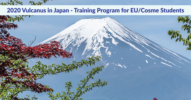 2020 Vulcanus in Japan - Training Program for EU/Cosme Students