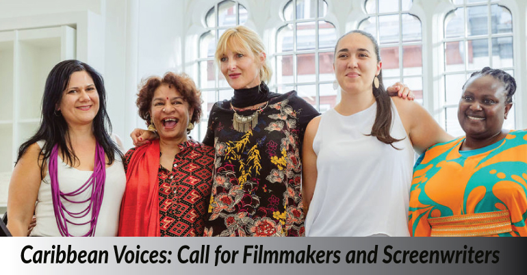 Caribbean Voices: Call for Filmmakers and Screenwriters