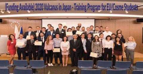 (Funding Available) 2020 Vulcanus in Japan – Training Program for EU/Cosme Students