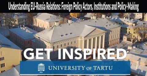 English-based MOOC || Understanding EU-Russia Relations: Foreign Policy Actors, Institutions and Policy-Making