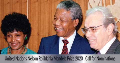 United Nations Nelson Rolihlahla Mandela Prize 2020 : Call for Nominations