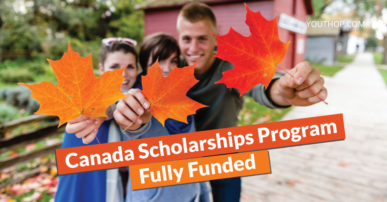 Canada Scholarships Program for International Students ...