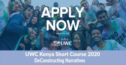 Facilitate the UWC Kenya Short Course 2020: DeConstructing Narratives
