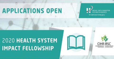 2020 Health System Impact Fellowships (for Doctoral Trainees and Post-doctoral Fellows) in Canada
