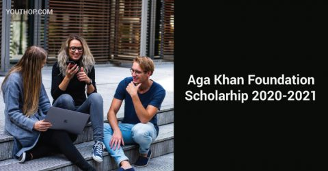 Aga Khan Foundation International Scholarship Programme 2020-21