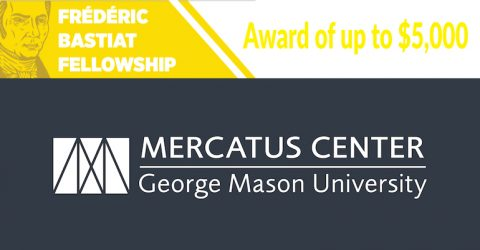Mercatus Center Frédéric Bastiat Fellowship 2020-2021