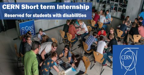 CERN Short term Internship reserved for students with disabilities in Switzerland