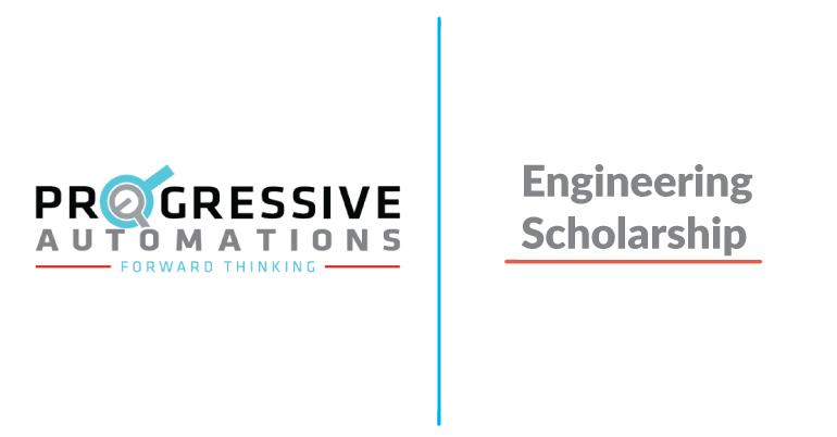 2020 Progressive Automations Engineering Scholarship