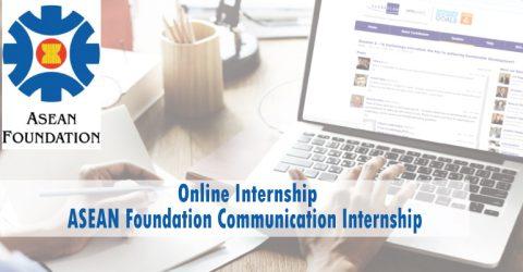 Online Internship: ASEAN Foundation Communication Internship 2020