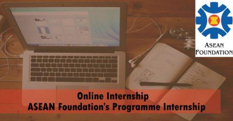 Online Internship: ASEAN Foundation's Programme Internship 2020