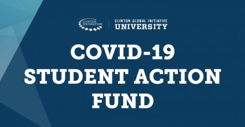 The Clinton Global Initiative University (CGI U) COVID-19 Student Action Fund
