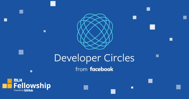 Facebook Developer Circles - MLH Fellowship 2020
