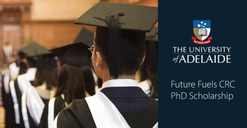 University of Adelaide Future Fuels CRC PhD Scholarship 2020