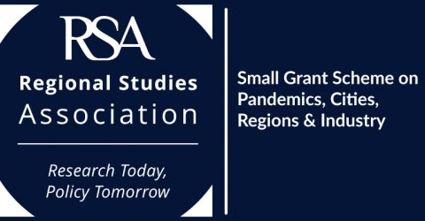 Regional Studies Association Small Grant Scheme on Pandemics, Cities, Regions & Industry