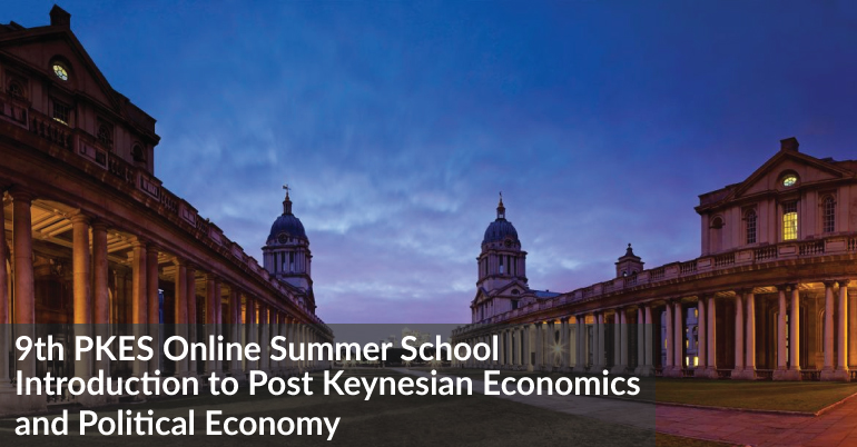 PKES Summer School Greenwich Political Economy Research Centre 9th PKES Online Summer School