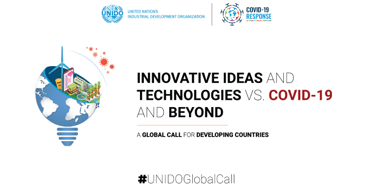 UNIDO Innovative Ideas and Technologies vs. COVID-19 and Beyond