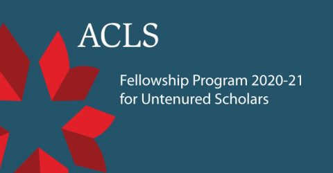 American Council of Learned Societies ( ACLS) Fellowship Program 2020-21 for Untenured Scholars