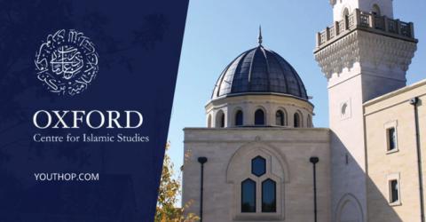 Chevening Oxford Centre for Islamic Studies Fellowship (OCIS) and OCIS Abdullah Gül Fellowship 2021-22